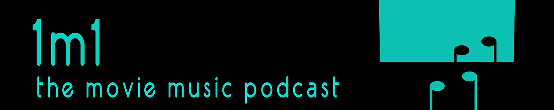 1m1 – the movie music podcast